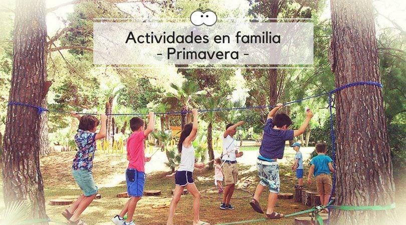 Actividades en familia para esta primavera